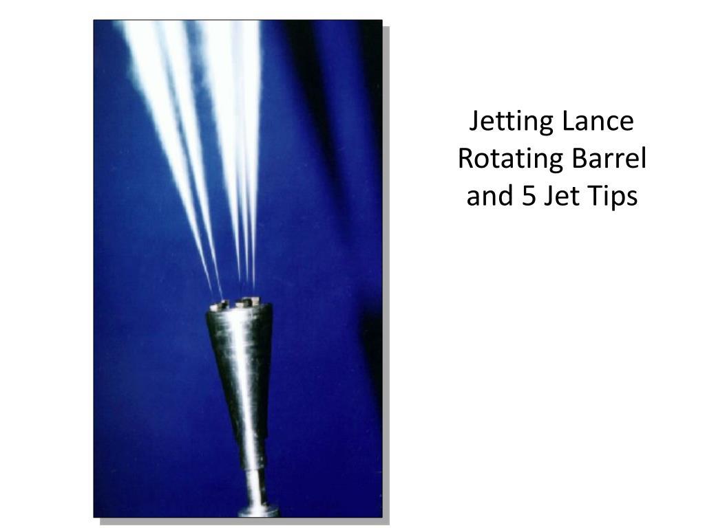 Jetting Lance