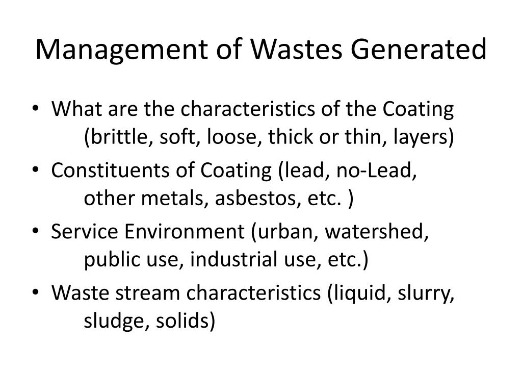 Management of Wastes Generated