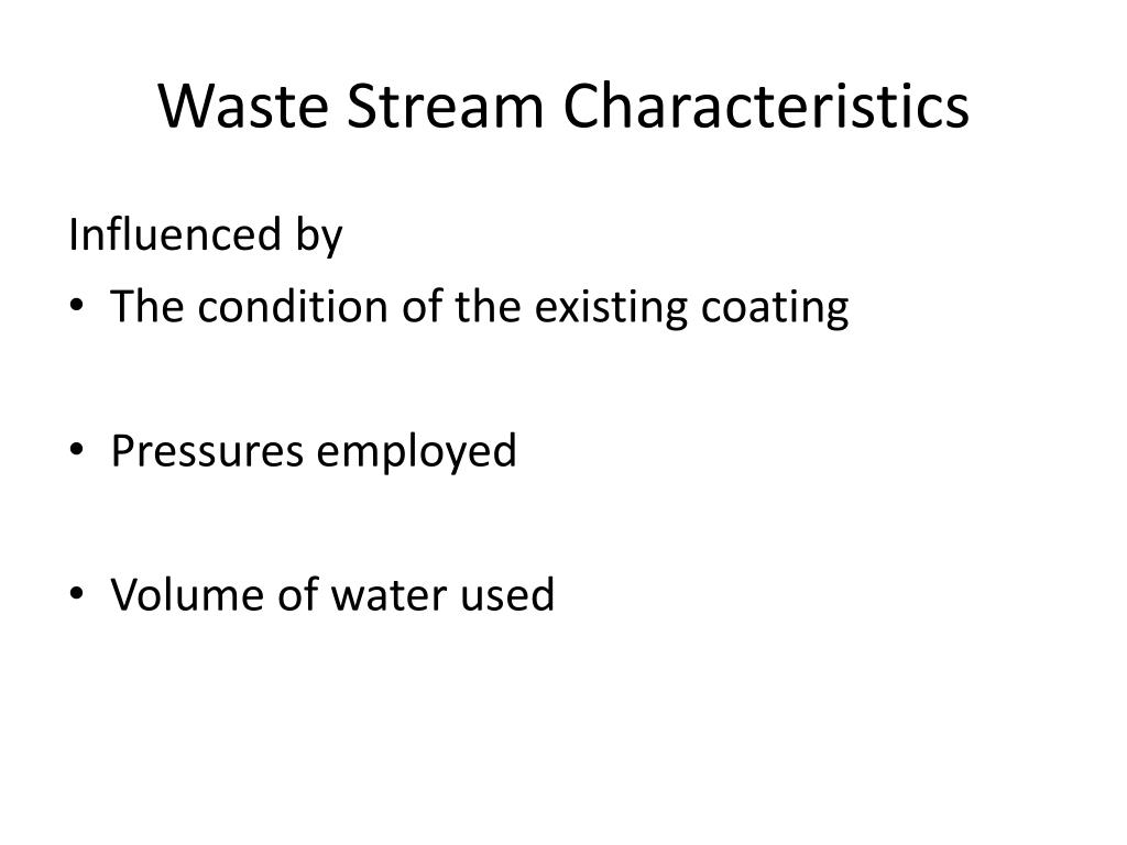 Waste Stream Characteristics
