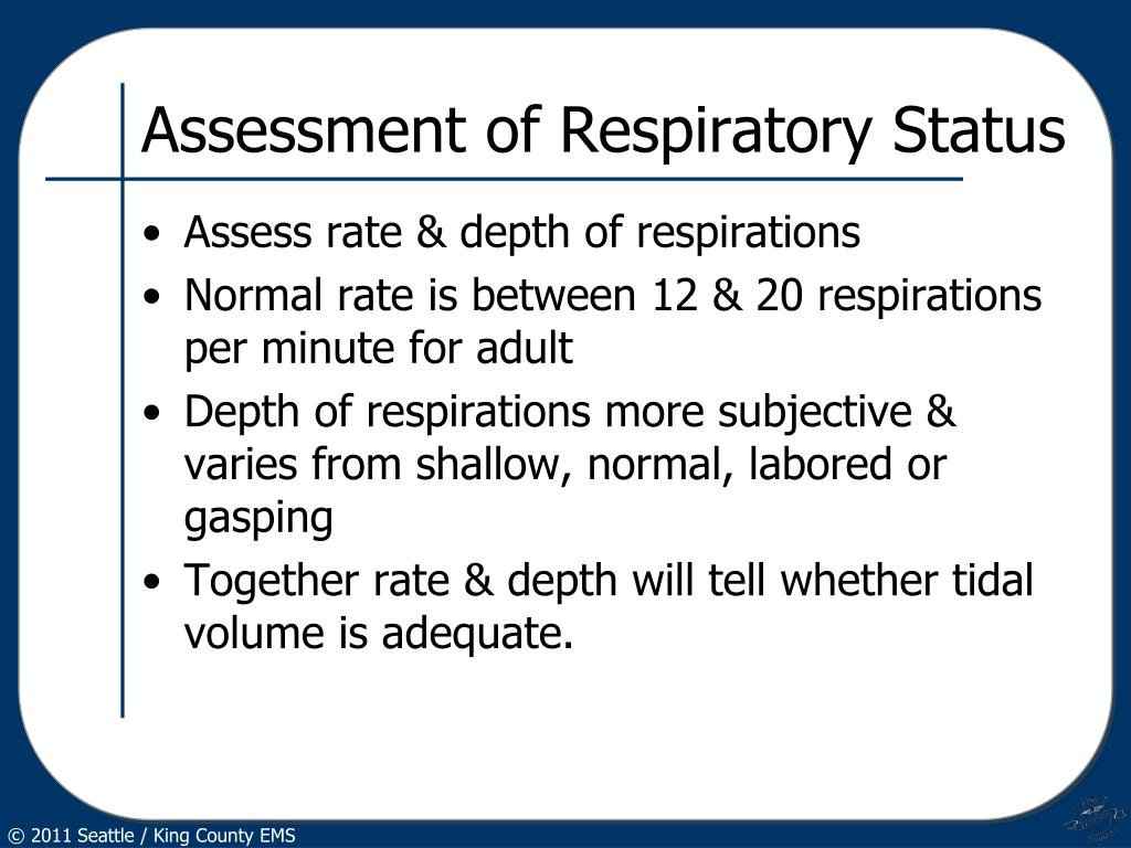 Assessment of Respiratory Status