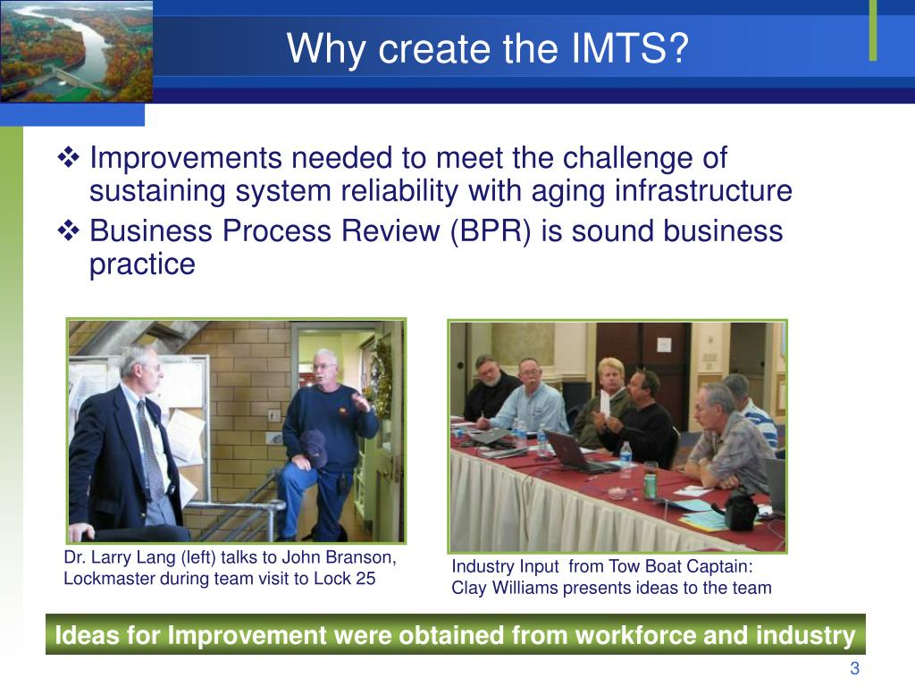 Why create the IMTS?