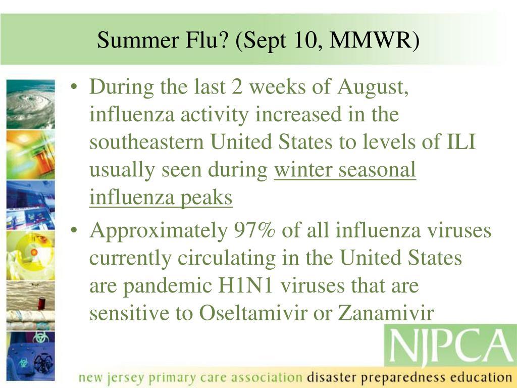 Summer Flu? (Sept 10, MMWR)