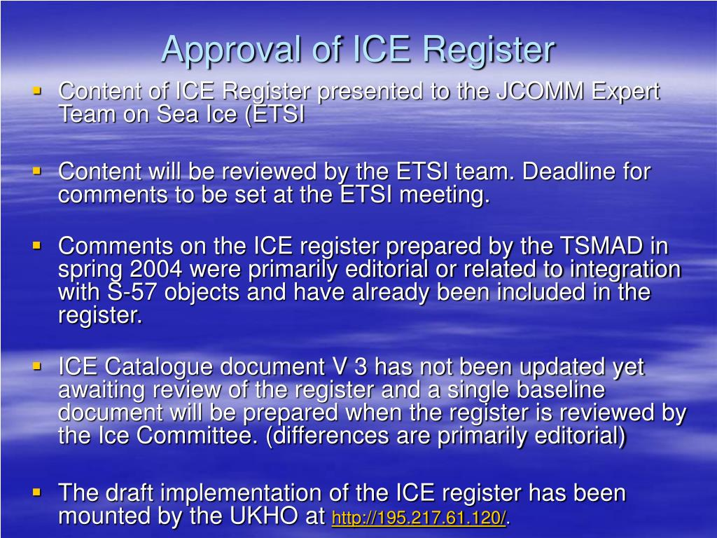 Approval of ICE Register