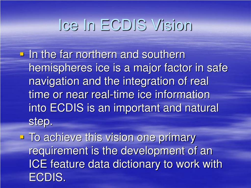 Ice In ECDIS Vision