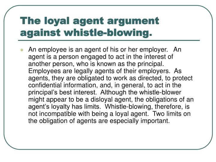 The loyal agent argument against whistle blowing