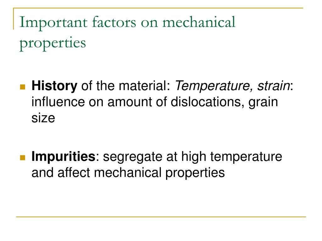 Important factors on mechanical properties