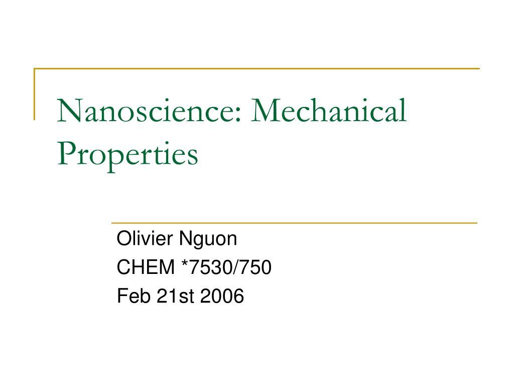 Nanoscience: Mechanical Properties