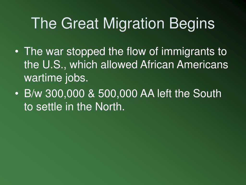 The Great Migration Begins