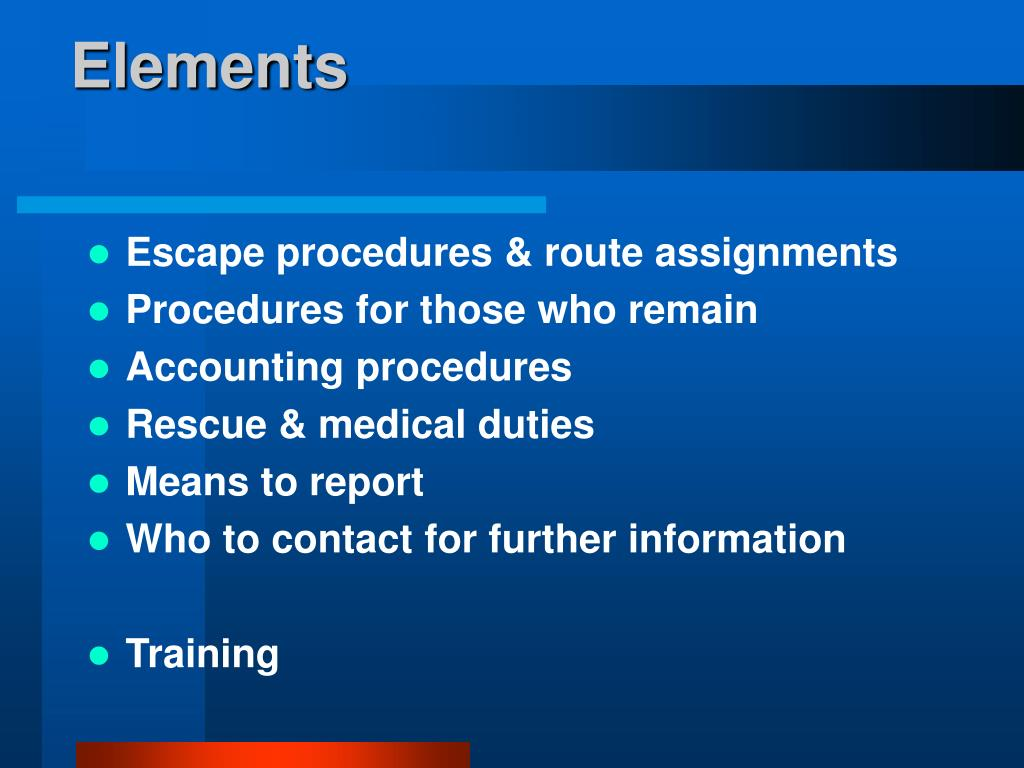 Escape procedures & route assignments