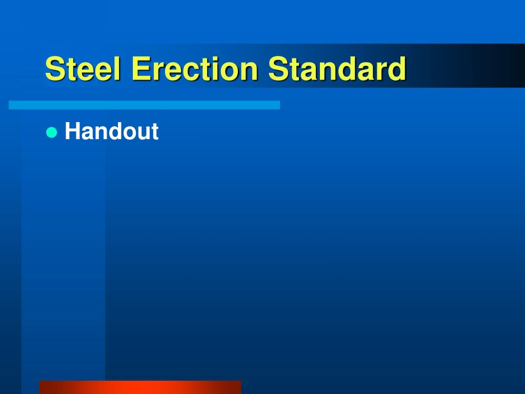 Steel Erection Standard