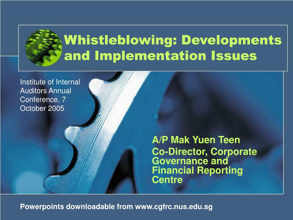 Whistleblowing: Developments and Implementation Issues