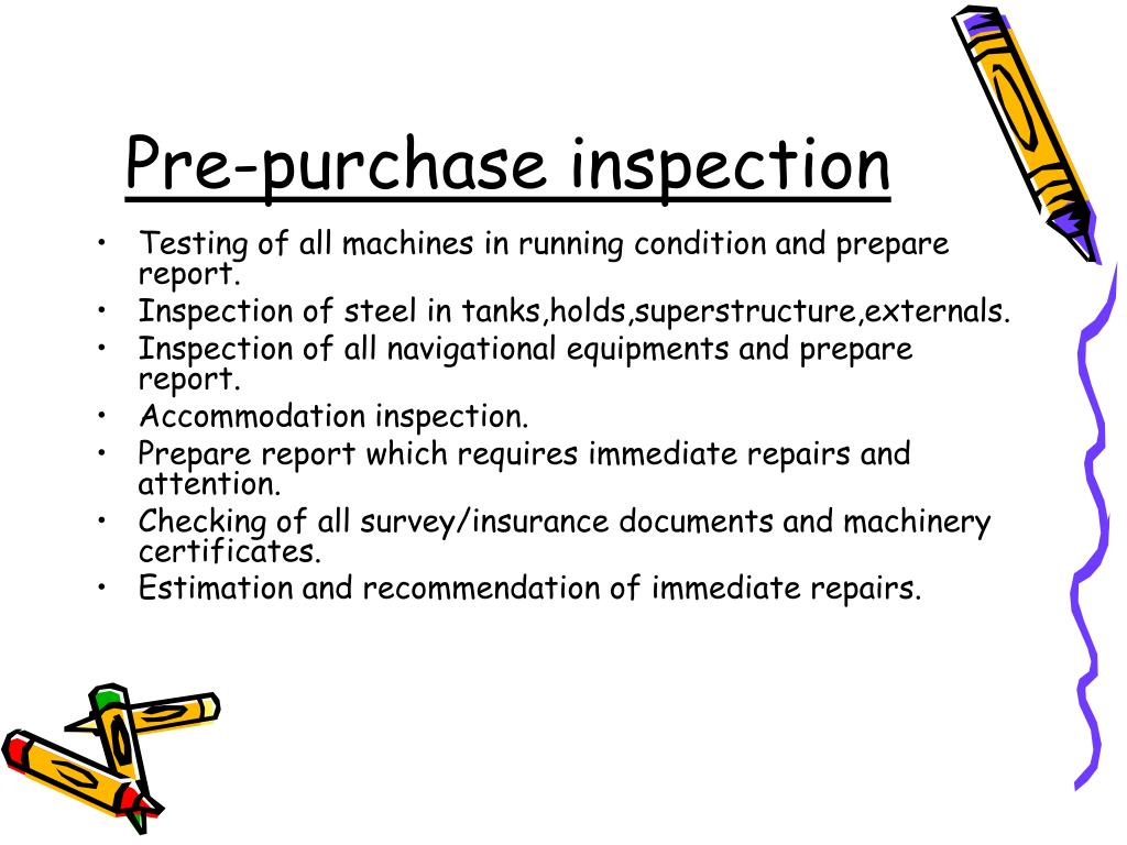 Pre-purchase inspection