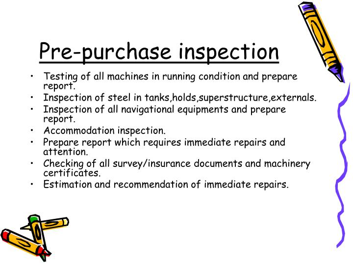 Pre purchase inspection