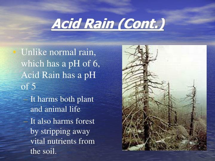 Acid Rain (Cont.)