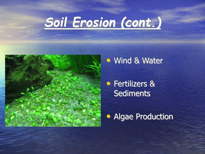Soil Erosion (cont.)