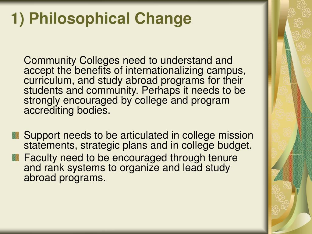 1) Philosophical Change