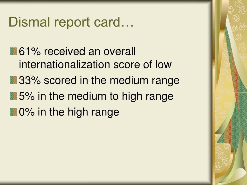 Dismal report card…