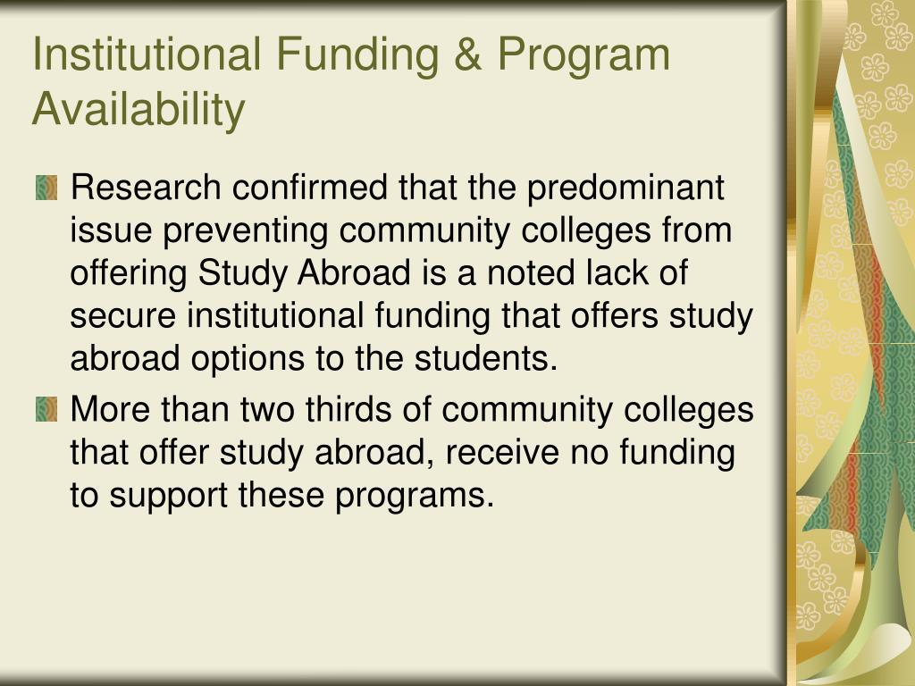 Institutional Funding & Program Availability