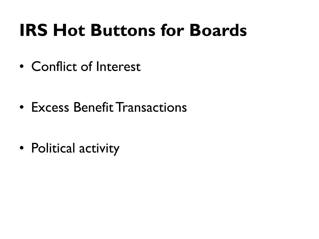 IRS Hot Buttons for Boards