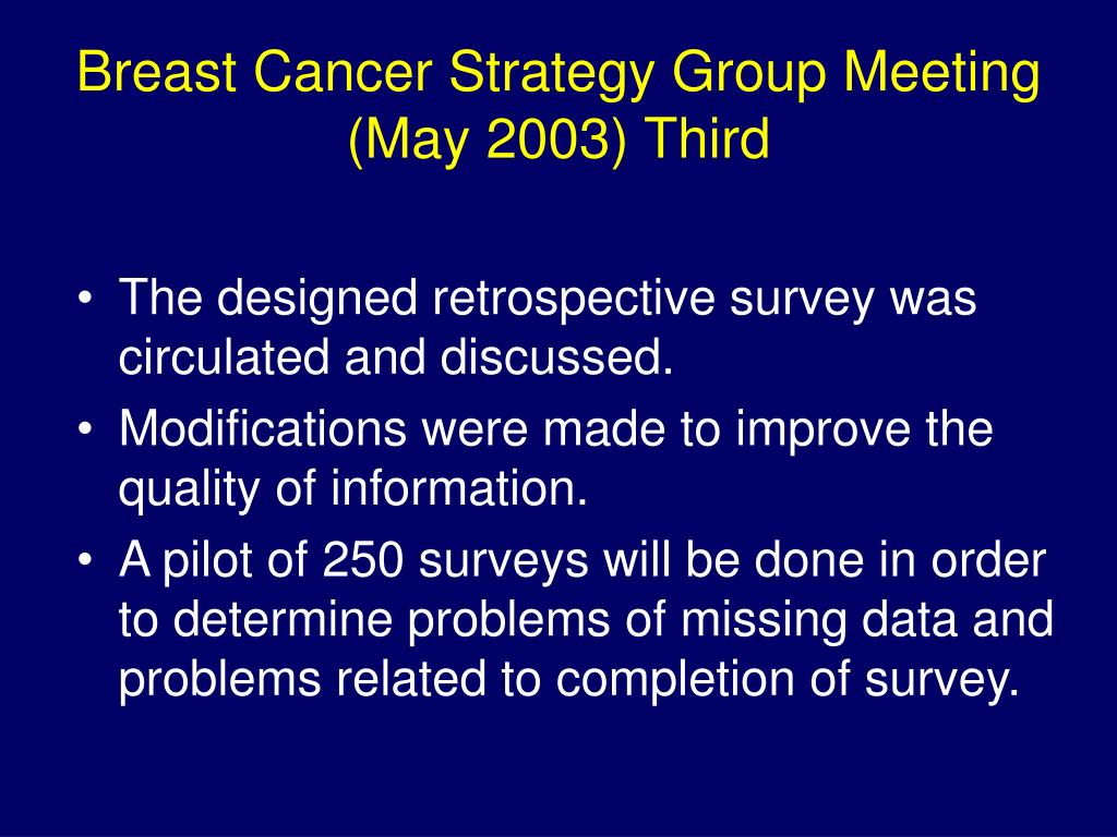 Breast Cancer Strategy Group Meeting (May 2003) Third