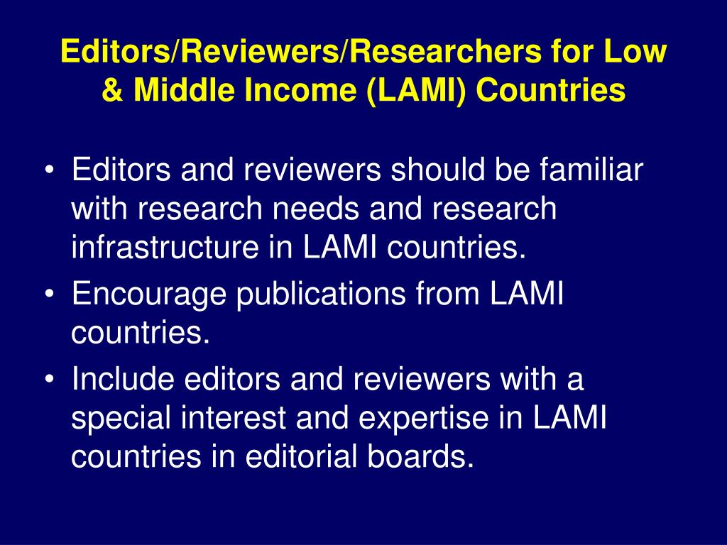 Editors/Reviewers/Researchers for Low & Middle Income (LAMI) Countries