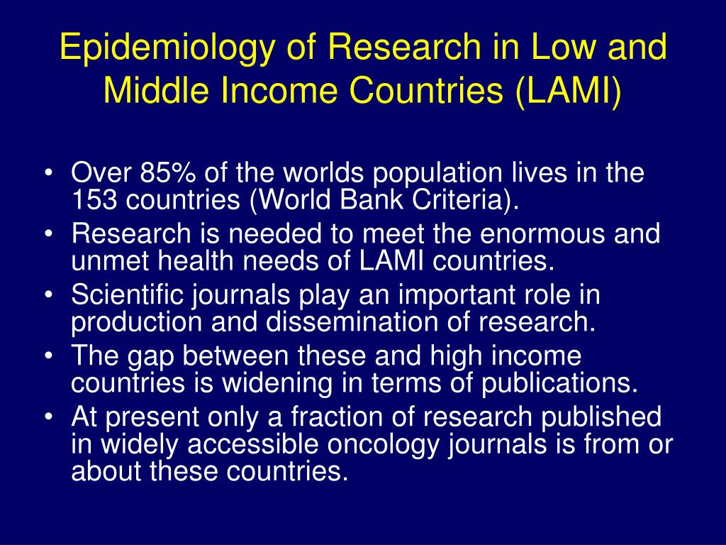 Epidemiology of Research in Low and Middle Income Countries (LAMI)