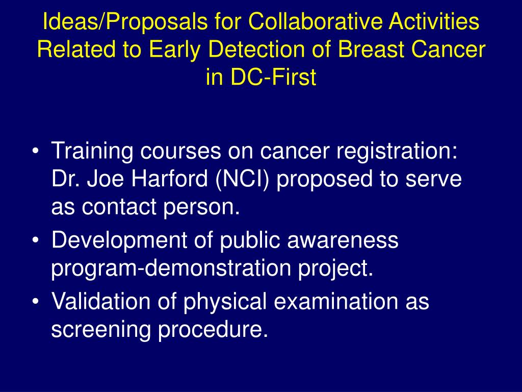 Ideas/Proposals for Collaborative Activities Related to Early Detection of Breast Cancer in DC-First