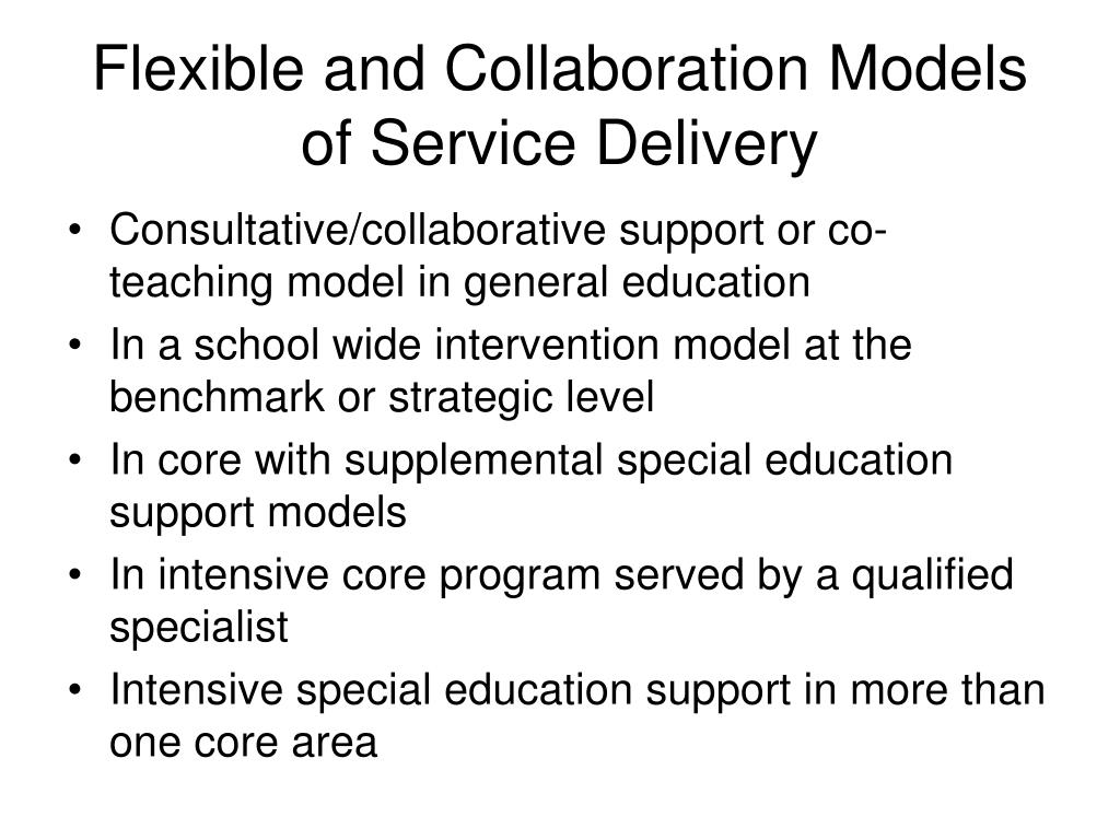 Flexible and Collaboration Models of Service Delivery
