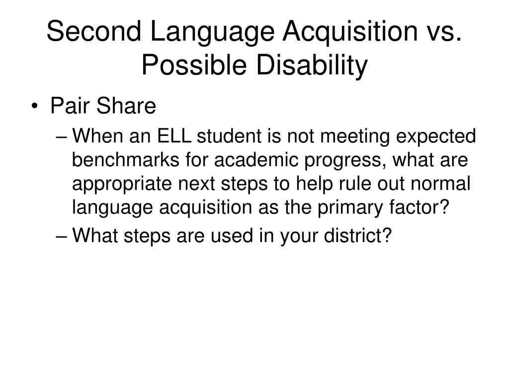 Second Language Acquisition vs. Possible Disability