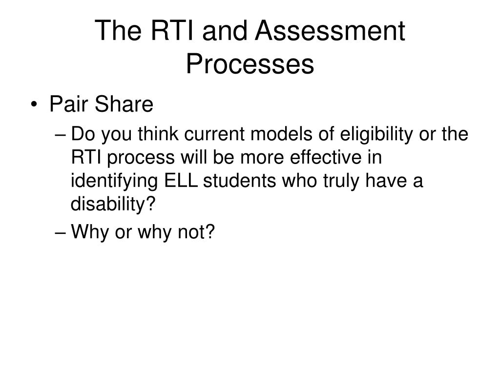 The RTI and Assessment Processes
