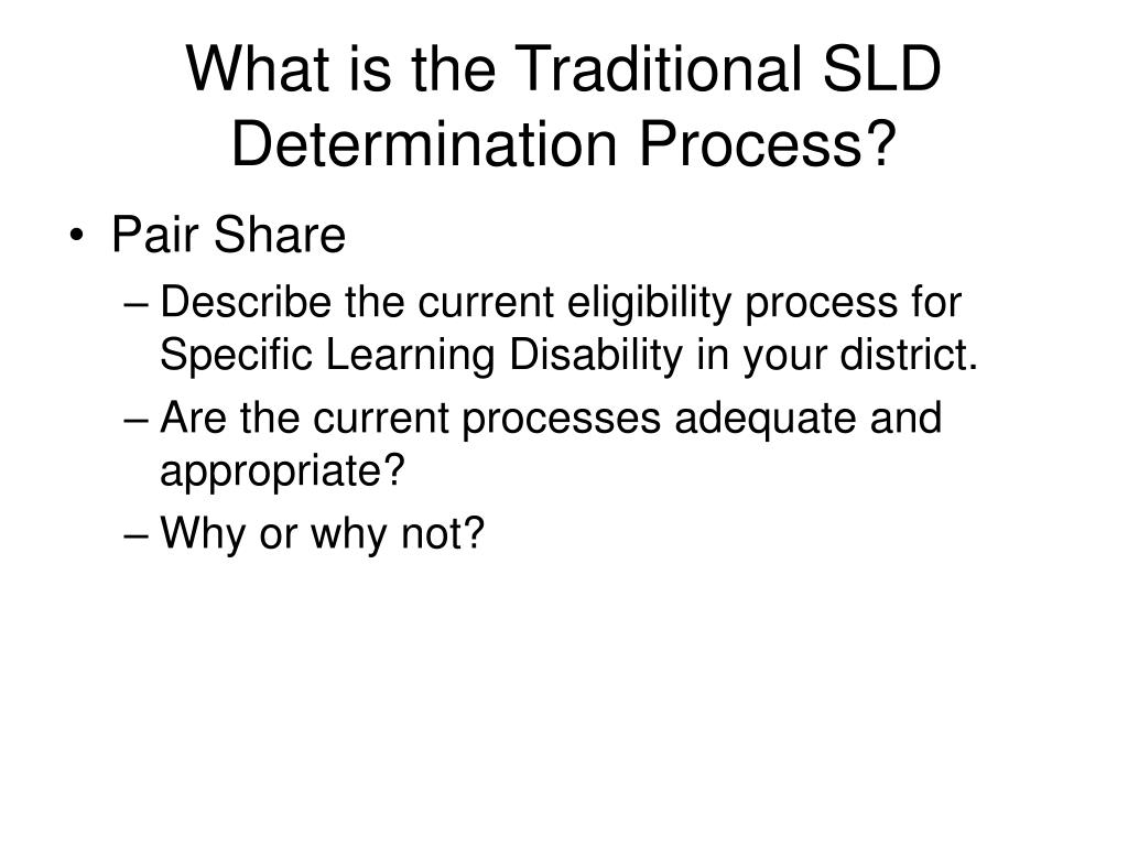 What is the Traditional SLD Determination Process?