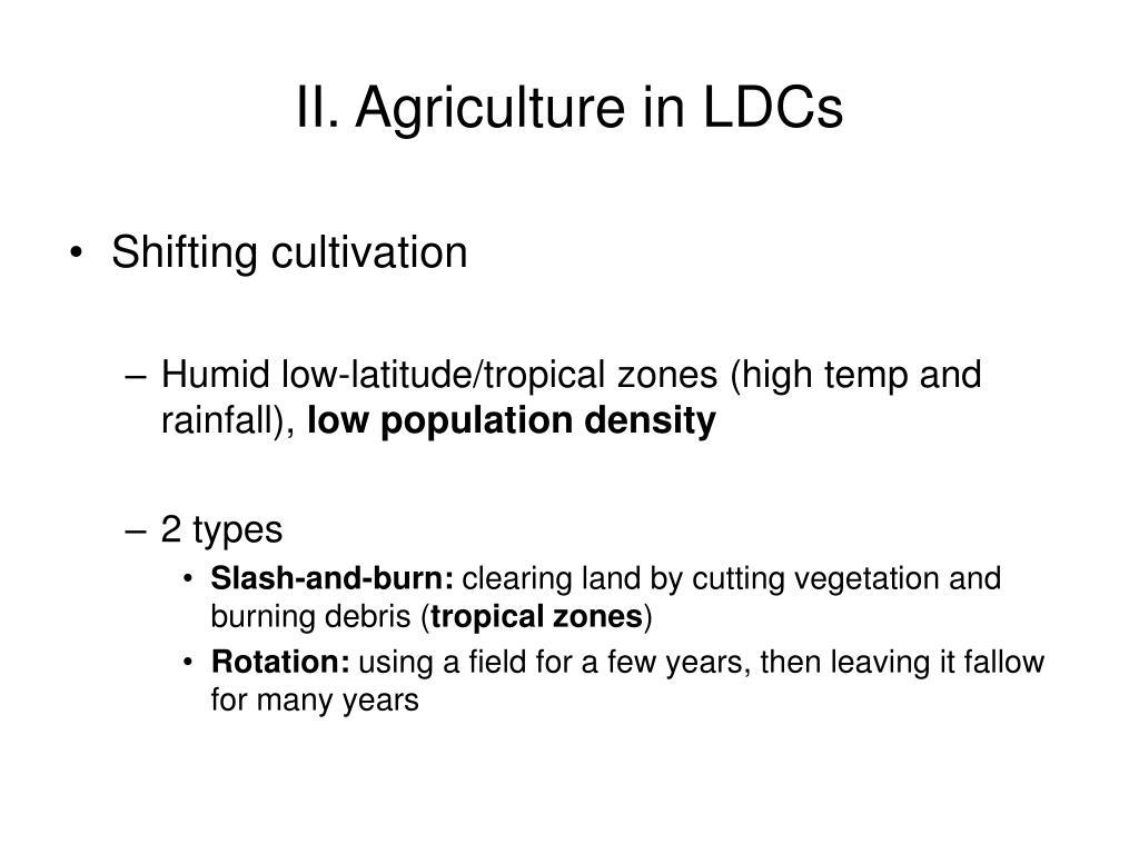 II. Agriculture in LDCs