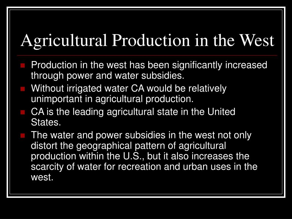 Agricultural Production in the West