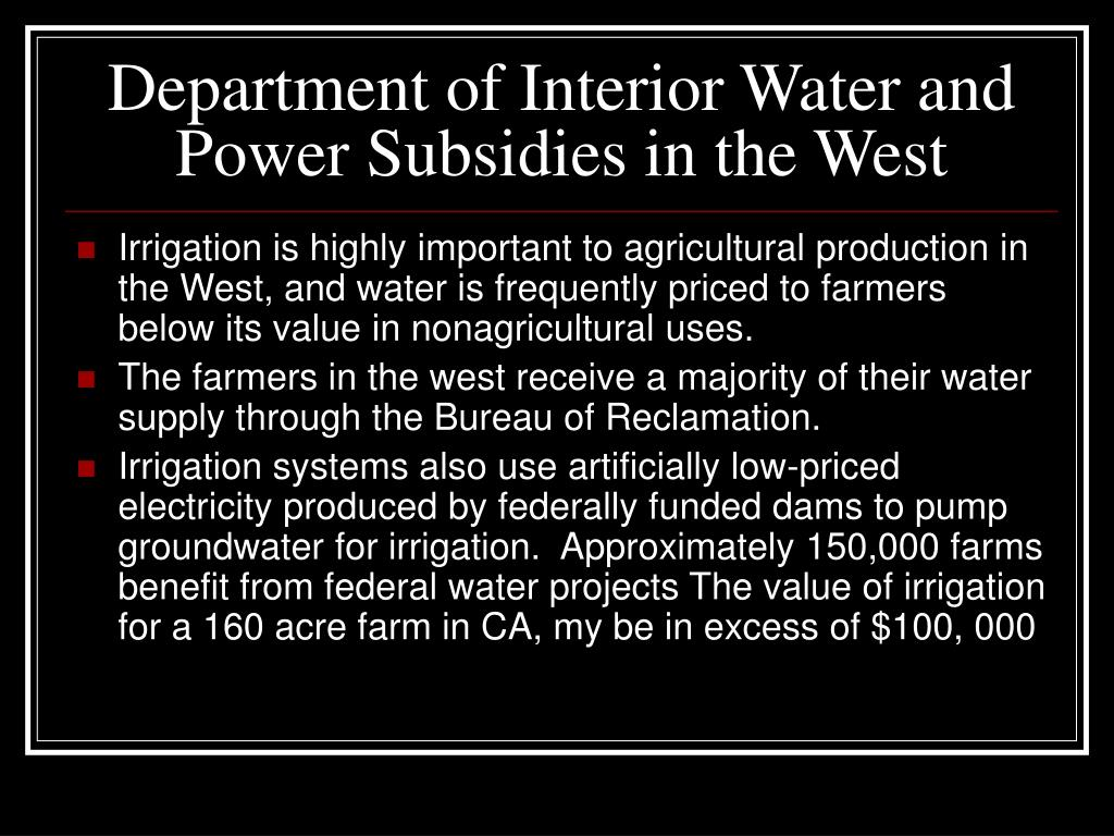 Department of Interior Water and Power Subsidies in the West