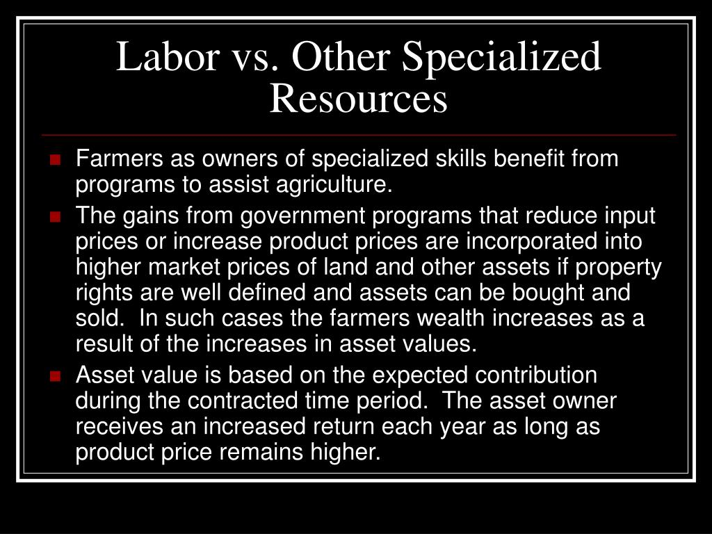 Labor vs. Other Specialized Resources