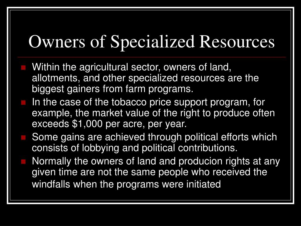 Owners of Specialized Resources