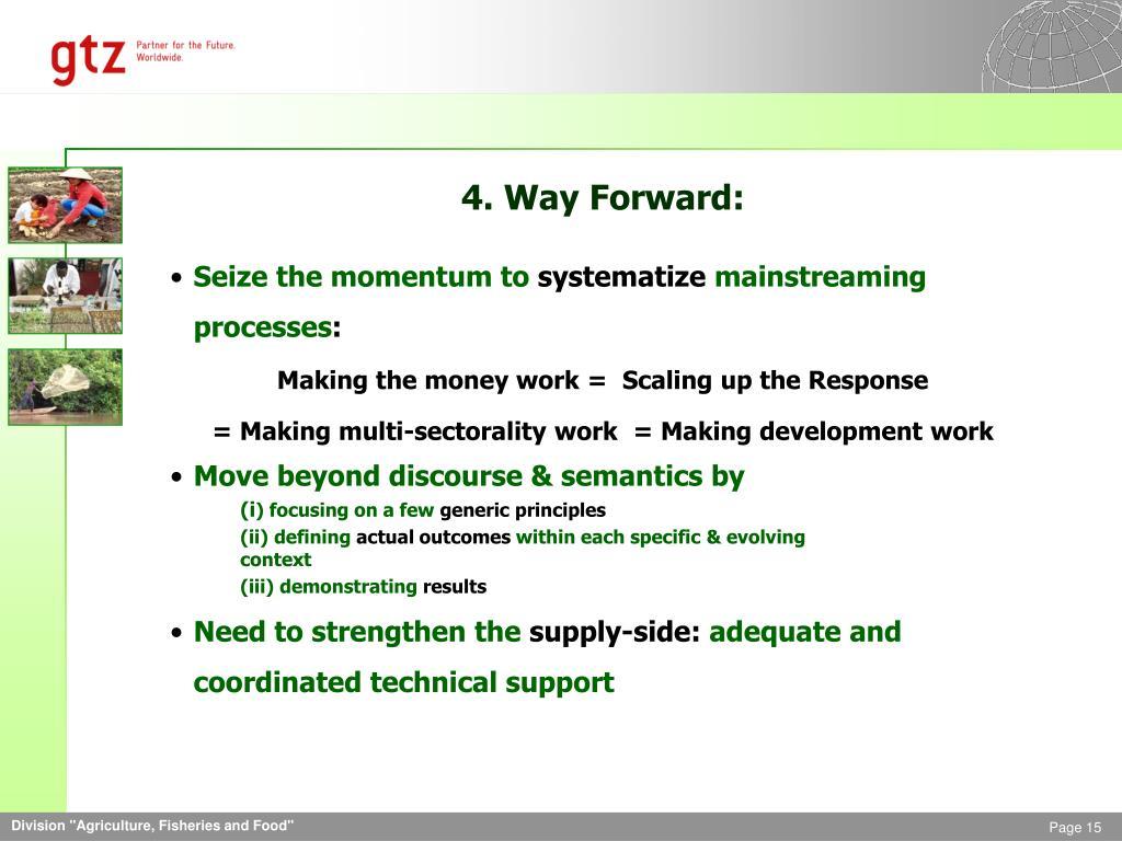 4. Way Forward: