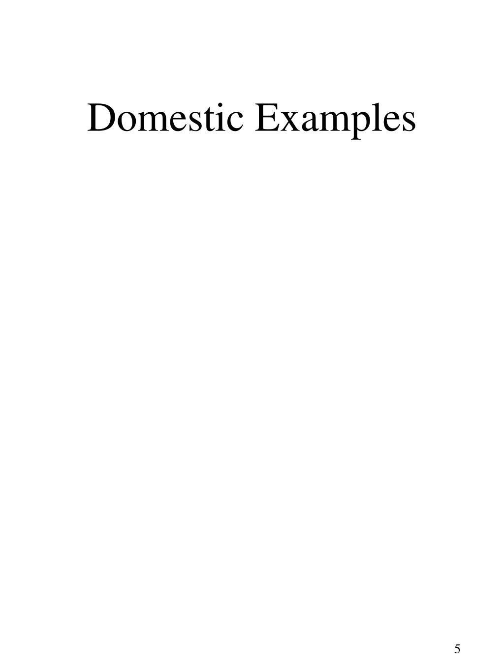 Domestic Examples