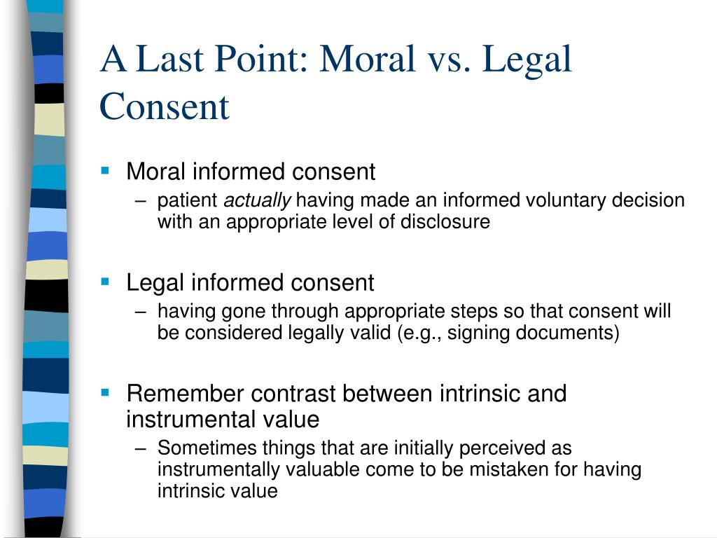 A Last Point: Moral vs. Legal Consent