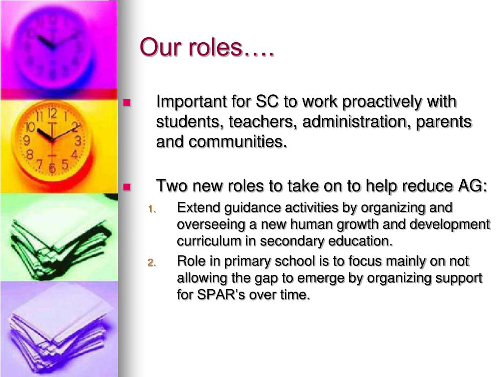 Our roles….