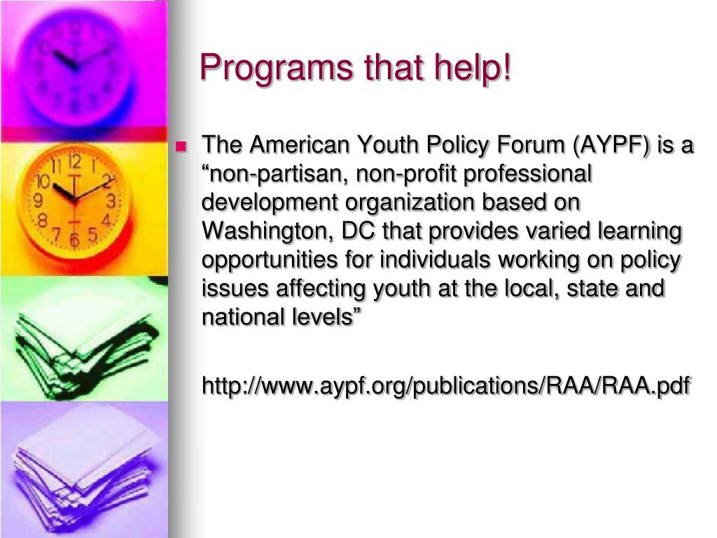 Programs that help!