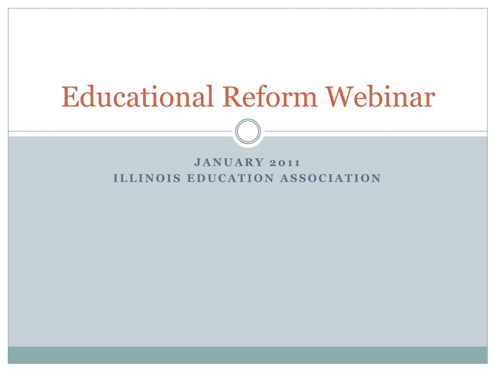 Educational Reform Webinar