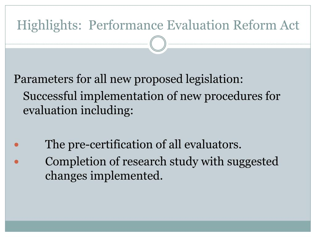 Highlights:  Performance Evaluation Reform Act