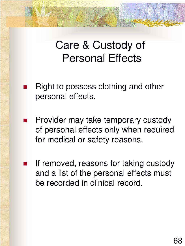 Care & Custody of