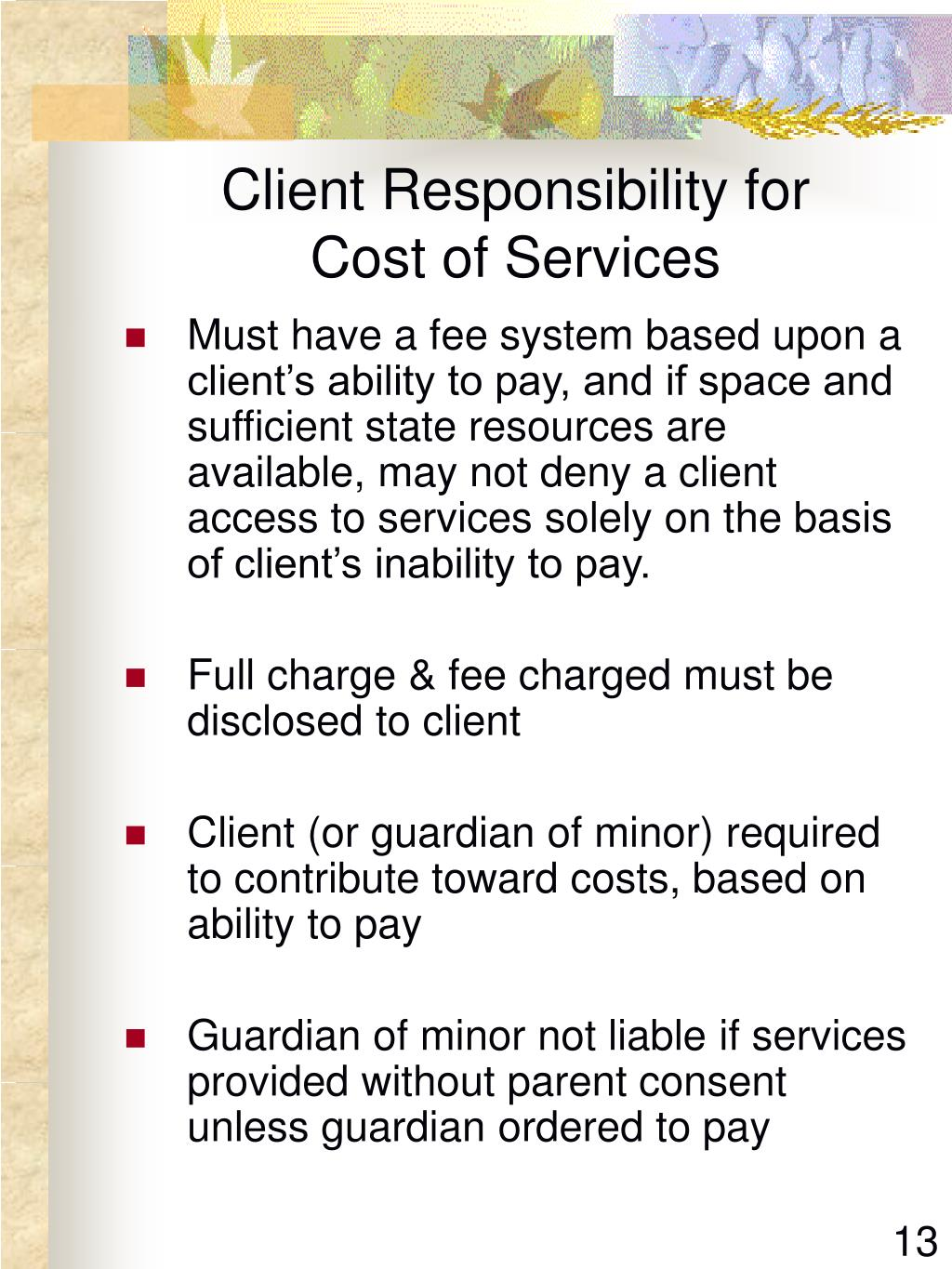 Client Responsibility for