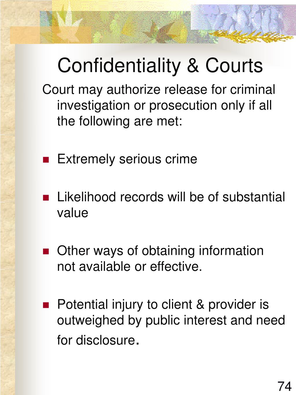 Confidentiality & Courts