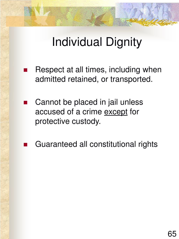 Individual Dignity
