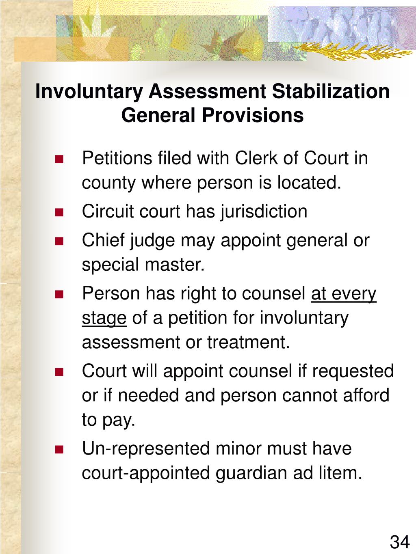 Involuntary Assessment Stabilization