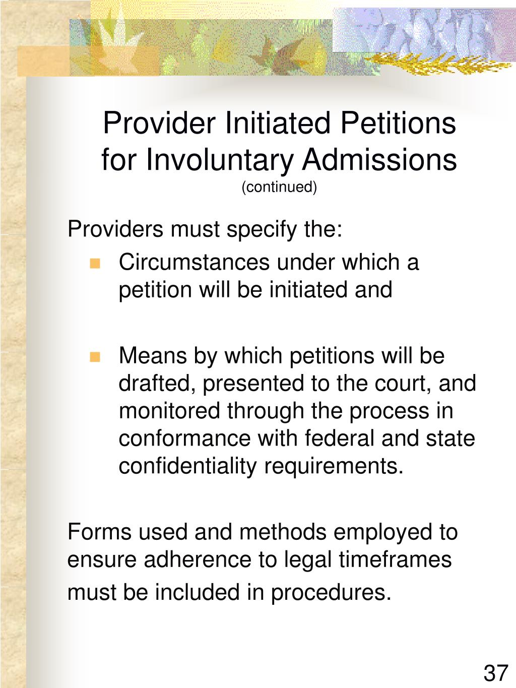 Provider Initiated Petitions