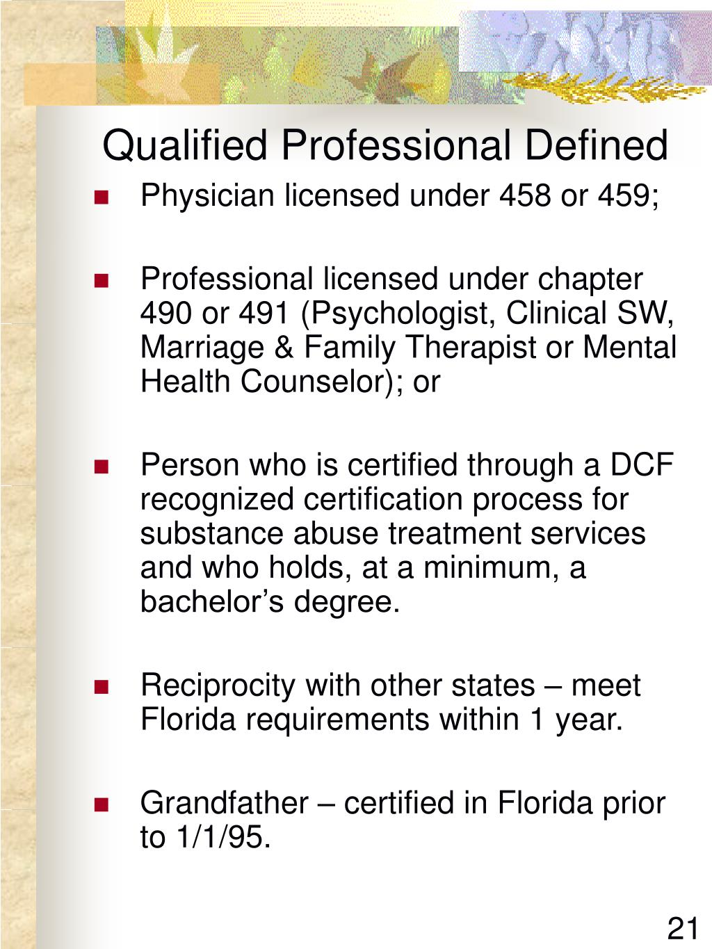 Qualified Professional Defined
